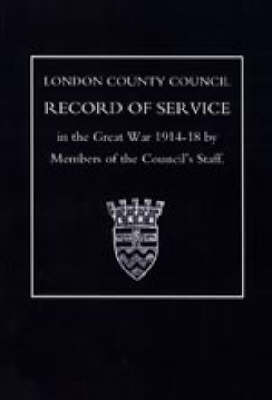 L.C.C.Record of War Service (Paperback)