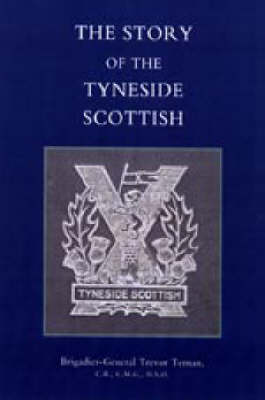 Story of the Tyneside Scottish (Paperback)