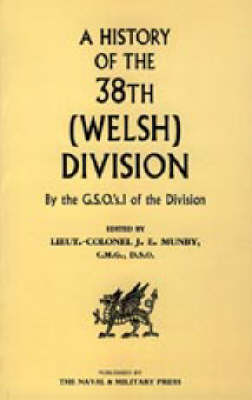History of the 38th (Welsh) Division (Paperback)