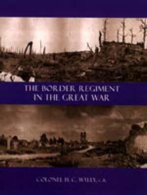 Border Regiment in the Great War (Paperback)