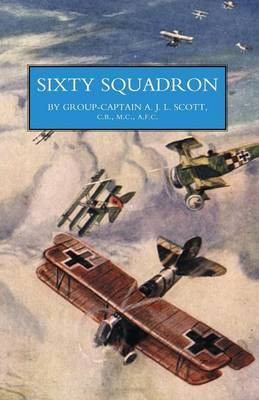 Sixty Squadron RAF: a History of the Squadron in the Great War (Paperback)
