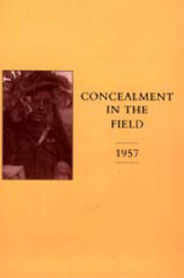 Concealment in the Field 1957 (Hardback)