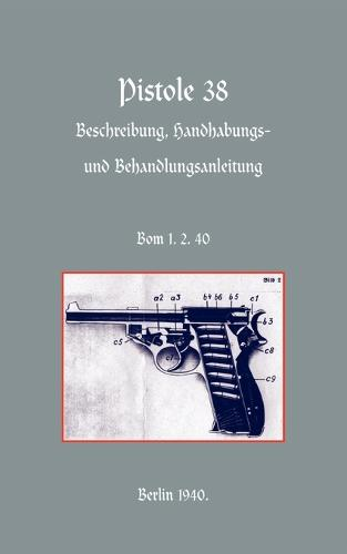 Walther P38 Pistol (Paperback)