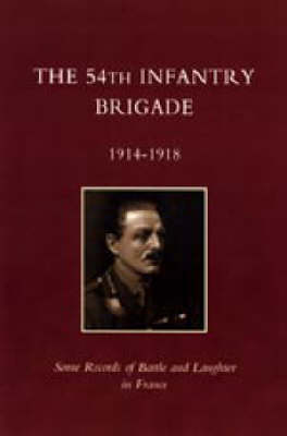 5th Infantry Brigade 1914-1918 (Paperback)