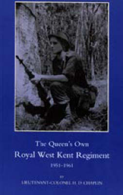 Queen's Own Royal West Kent Regiment, 1951 - 1961 (Paperback)