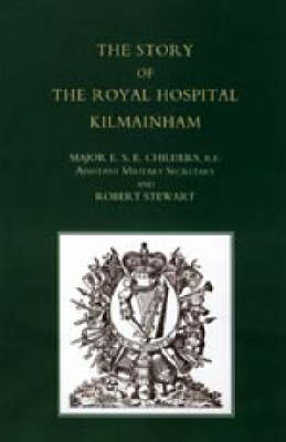 Story of the Royal Hospital Kilmainham (Paperback)