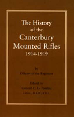 History of the Canterbury Mounted Rifles 1914-1919 (Paperback)