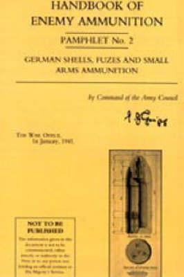 Handbook of Enemy Ammunition Pamphlet 2004: No. 2 (Paperback)