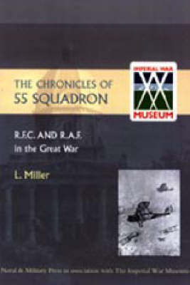 Chronicles of 55 Squadron R.F.C. R.A.F. 2004 (Paperback)