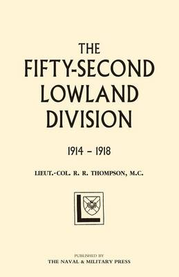 Fifty-second (Lowland) Division 1914-1918 2004 (Paperback)