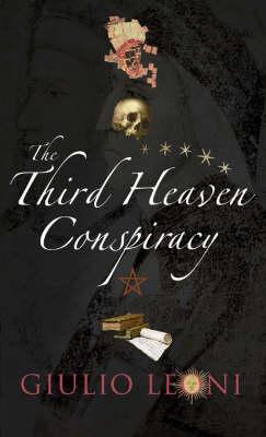 The Third Heaven Conspiracy (Hardback)