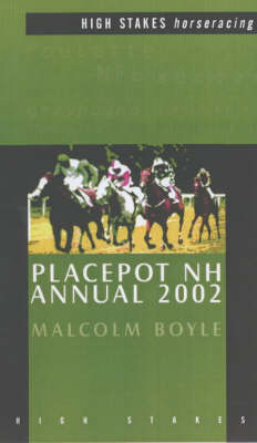 Placepot NH Annual 2002: National Hunt - High Stakes horseracing (Paperback)