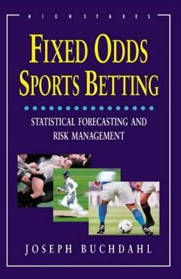 Fixed Odds Sports Betting: The Essential Guide (Paperback)