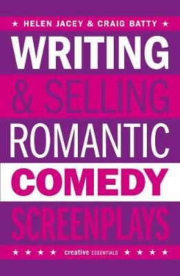 Writing And Selling - Romantic Comedy Screenplays (Paperback)