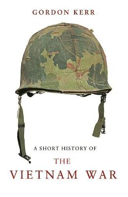 A Short History Of The Vietnam War (Paperback)