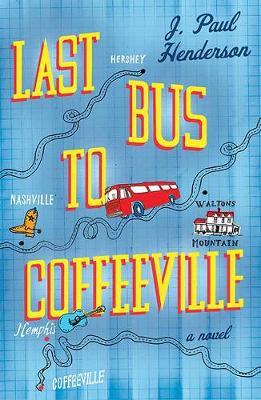 Last Bus To Coffeeville (Hardback)