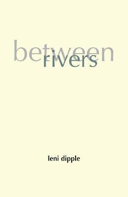 Between Rivers (Paperback)