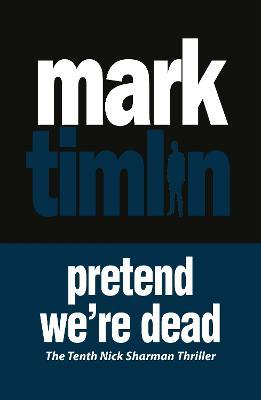 Pretend We're Dead (Paperback)