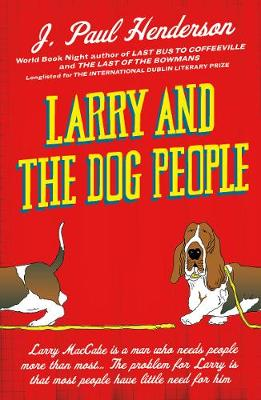Larry And The Dog People (Paperback)