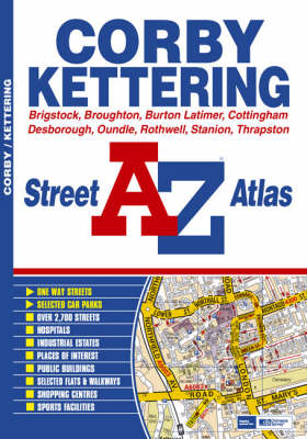 Corby and Kettering Street Atlas (Paperback)