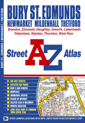 Bury St Edmunds Street Atlas - A-Z Street Atlas S. (Paperback)