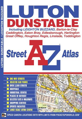 Luton & Dunstable Street Atlas - A-Z Street Atlas S. (Paperback)