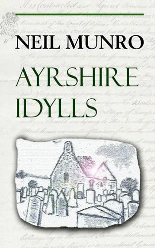 Ayrshire Idylls (Paperback)
