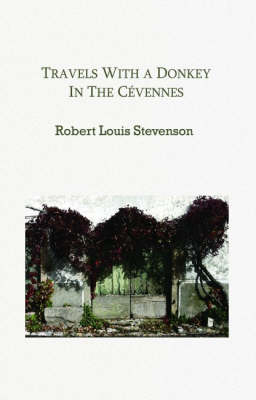 Travels with a Donkey in the Cevennes (Paperback)