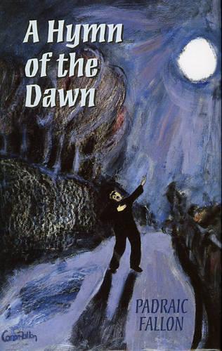 A Hymn of the Dawn (Hardback)