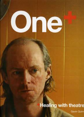 One: Healing with Theatre (Hardback)
