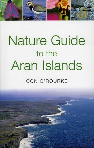 Nature Guide to the Aran Islands (Paperback)