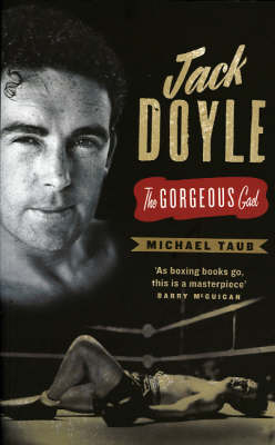 Jack Doyle: The Gorgeous Gael (Paperback)