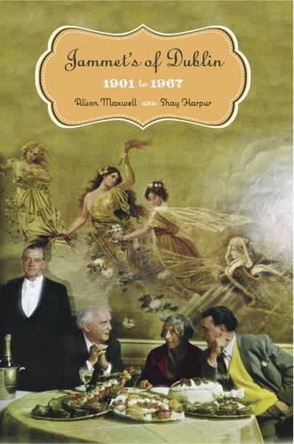 Jammet's of Dublin: 1901-67 (Paperback)