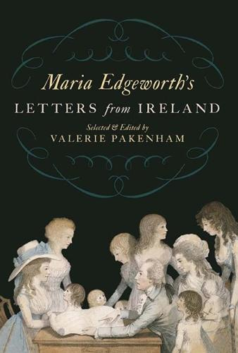 Maria Edgeworth's Letters from Ireland (Paperback)
