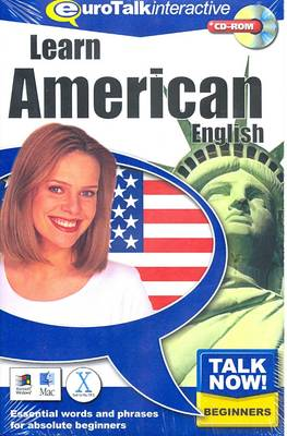 Talk Now! Learn American: Essential Words and Phrases for Absolute Beginners (CD-ROM)
