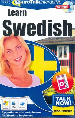 Talk Now! Learn Swedish: Essential Words and Phrases for Absolute Beginners (CD-ROM)
