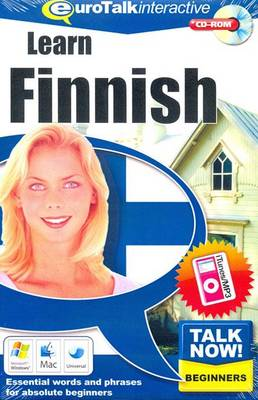 Talk Now! Learn Finnish: Essential Words and Phrases for Absolute Beginners (CD-ROM)