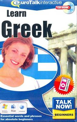 Talk Now! Learn Greek: Essential Words and Phrases for Absolute Beginners (CD-ROM)