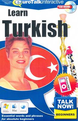Talk Now! Learn Turkish: Essential Words and Phrases for Absolute Beginners (CD-ROM)