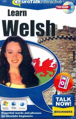 Talk Now! Learn Welsh: Essential Words and Phrases for Absolute Beginners (CD-ROM)