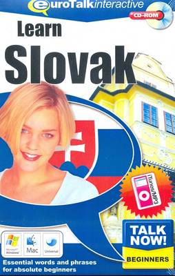 Talk Now! Learn Slovak: Essential Words and Phrases for Absolute Beginners (CD-ROM)