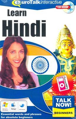 Talk Now! Learn Hindi: Essential Words and Phrases for Absolute Beginners (CD-ROM)