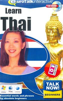 Talk Now! Learn Thai: Essential Words and Phrases for Absolute Beginners (CD-ROM)