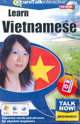 Talk Now! Learn Vietnamese: Essential Words and Phrases for Absolute Beginners (CD-ROM)