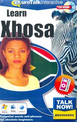 Talk Now! Learn Xhosa: Essential Words and Phrases for Absolute Beginners (CD-ROM)