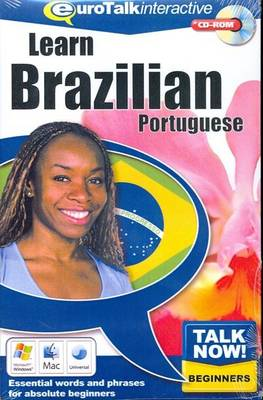 Talk Now! Learn Brazilian Portuguese: Essential Words and Phrases for Absolute Beginners (CD-ROM)
