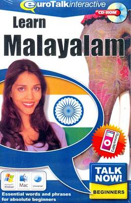 Talk Now! Learn Malayalam: Essential Words and Phrases for Absolute Beginners (CD-ROM)