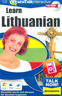 Talk Now! Learn Lithuanian: Essential Words and Phrases for Absolute Beginners (CD-ROM)