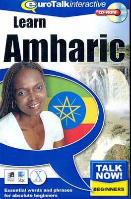 Talk Now! Learn Amharic: Essential Words and Phrases for Absolute Beginners (CD-ROM)