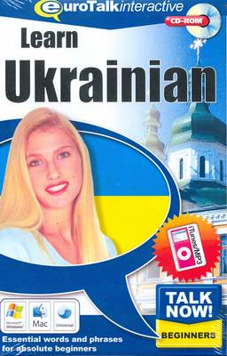 Talk Now! Learn Ukrainian: Essential Words and Phrases for Absolute Beginners (CD-ROM)